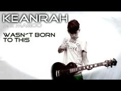 "KEANRAH ""Wasn´t born to this"" prod. by Vichy Ratey - YouTube"