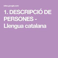 1. DESCRIPCIÓ DE PERSONES - Llengua catalana