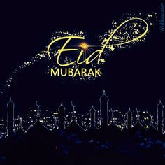 Wish Everyone Eid Mubarak on the occasion of Eid al-Fitr. Share greetings of Eid Mubarak today. Checkout these latest Eid MUbarak Wishes & Images. Eid Ul Adha Images, Eid Mubarak Wishes Images, Eid Mubarak 2018, Eid Images, Mubarak Ramadan, Eid Mubarak Greeting Cards, Eid Mubarak Greetings, Eid Cards, Adha Mubarak