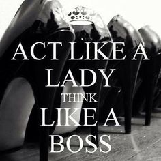 Think like a boss bitch Great Quotes, Quotes To Live By, Me Quotes, Motivational Quotes, Inspirational Quotes, Qoutes, Bitchyness Quotes Sassy, Thug Quotes, Diva Quotes