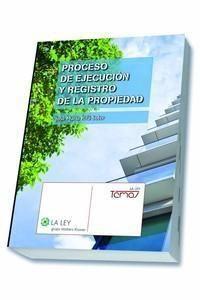 Rifá Soler, José María. /  Proceso de ejecución y registro de la propiedad. /  Wolter Kluwer España, 2013