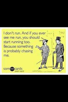 ...or on fire! I'm the mother of a runner. I am not a runner. LOL!