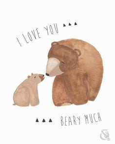 I Love You Beary Much - Brown Bear Brown Bear - Woodland Nursery Wall Art on Etsy, $15.00