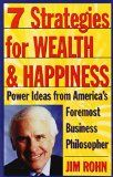 7 Strategies for Wealth & Happiness: Power Ideas from America's Foremost Business Philosopher - http://www.tradingmates.com/productivity/must-read-productivity/7-strategies-for-wealth-happiness-power-ideas-from-americas-foremost-business-philosopher/
