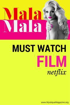 Must Watch Film on Netflix - Mala Mala by Ceci Ramos