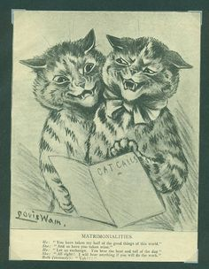 Matrimonialities, United Kingdom, date unknown, by Louis Wain.