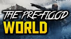 The Pre-Flood WORLD (Documentary) | ANCIENT Mysteries, Atlantis, Freemas...