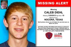 CALEB DIEHL, Age Now: 19, Missing: 03/30/2015. Missing From NOCONA, TX. ANYONE HAVING INFORMATION SHOULD CONTACT: Nocona Police Department (Texas) 1-940-825-3281.