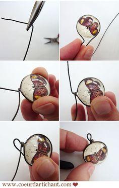 Tutoriel pour réaliser des pampilles loupes avec des cabochons en verre. Coeur d'artichaut©