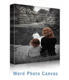 Combine your own words with your photo. Give a gift that really is worth a thousand words! Word Photo Canvas prints make it easy to let them know how you really feel. Just upload or email your photo along with the words of your choice, and we will work with you to create the perfect canvas.