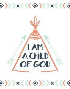 I am a child of God - Christian Nursery Print