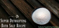 This super detoxifying bath salt recipe is perfect for stimulating healthy circulation, liver secretions, good digestion, and increased lymphatic flow.