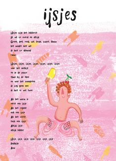 Ontwerp titel en illustratie: Anna Sikkes   Gedicht: Ijsjes Dichter Û, Afhaalpoëzie Learn Dutch, Quotes And Notes, Summer Art, Anna, Kids Learning, Spelling, Cool Kids, Art For Kids, Kindergarten