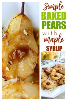 You are going to LOVE this quick easy and healthy dessert for Simple Baked Pears with Maple syrup! Pear Recipes Easy, Pear Dessert Recipes, Healthy Dessert Recipes, Fruit Recipes, Clean Eating Recipes, Delicious Desserts, Desert Recipes, Healthy Treats, Fall Recipes