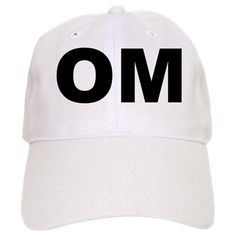 Baseball cap with the word OM (AUM) on it. The sound OM (AUM) was made popular by yoga and eastern cultures that use it to symbolize the primal sound of creation and balance. Available in white, khaki for only $19.99. Go to the link to get the product and see other options - http://www.cafepress.com/stomaum