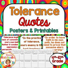 This Character Traits Quotes Posters and Printables product focuses on TOLERANCE and includes 10 character traits quotes posters and 10 printables that correspond to each quote about tolerance.You can use this resource in a number of ways.-Display each character quote in the classroom as time allows and discuss one quote at a time.-Complete the printables during class, with partners or groups, or send it home for homework.