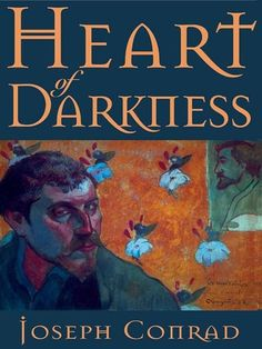 Heart of Darkness by Joseph Conrad   23 Books You Didn't Read In High School But Actually Should