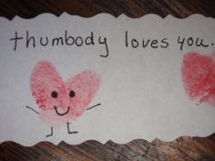 Thumbody Loves You Valentine- The Playful Garden Fun Arts And Crafts, Cute Crafts, Crafts For Kids, Valentine Day Boxes, Valentines Art, Valentine's Cards For Kids, Art For Kids, Fingerprint Art, Creation Crafts