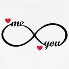 infinity symbol - you and me - heart, love, romantic, wedding love symbols Suchbegriff: 'Infinity Love Unendlich Liebe' T-Shirts online bestellen Cute Love Quotes, Romantic Love Quotes, Love Quotes For Him, Infinity Love, Infinity Symbol, Kiss Me Love, Love You Images, Infinity Tattoos, Love Wallpaper