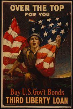World War I poster for American War Bonds, by Sidney H. Posters Vintage, Retro Poster, Vintage Art, Vintage Travel, Vintage Signs, Vintage Canvas, Retro Art, Vintage Antiques, Over The Top
