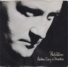 """Phil Collins / Another Day In Paradise / Heat On The Street / 7"""" Vinyl 45 RPM Jukebox Record & Picture Sleeve"""