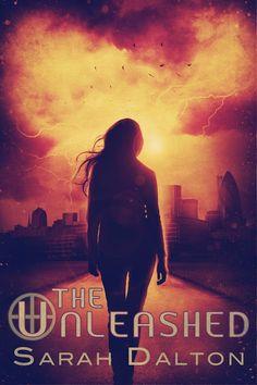 The Unleashed (The Blemished #3) - Sarah Dalton
