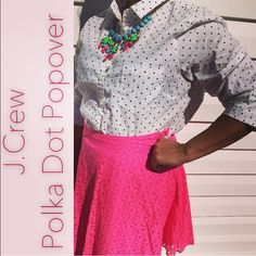 "{J.Crew} Polka Dot Popover BLOGGERS FAVE❤️The popover—for when you don't feel like dealing with all those extra buttons. Cotton. Button placket. Functional buttons at cuffs. Chest pocket. Machine wash. Import. Excellent Condition. Body length 27 3/4"". PRICE IS FIRM. NO TRADES. Bundle & Save. From Factory. J. Crew Tops Button Down Shirts"