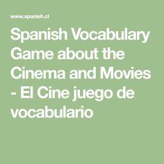 Spanish Vocabulary Game about the Cinema and Movies - El Cine juego de vocabulario