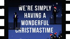 Straight No Chaser feat. Paul McCartney - Wonderful Christmastime [Official Lyric Video]- Someone has some serious Motion Graphics Skills. @Straight No Chaser #sncmusic