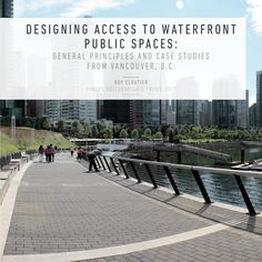 Undergraduate Thesis: Designing Access to Waterfront Public Spaces
