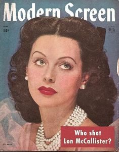 Hedy Lamarr on the June 1944 Modern Screen. Movie Magazine, Pulp Magazine, Magazine Covers, Hollywood Magazine, Casablanca 1942, Hedy Lamarr, Golden Age Of Hollywood, Famous Women, Vintage Movies
