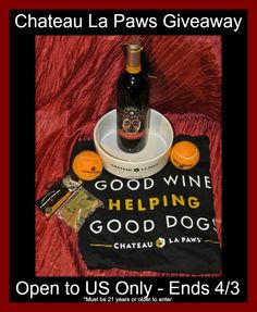 Chateau La Paws Wine Giveaway ends 4/3 US Only