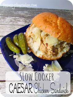 Flavorful slow cooker HOT Caesar Chicken Sandwich