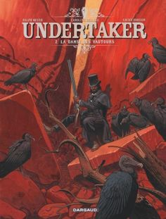 Undertaker Tome 2, La Danse des vautours - BD Éditions Dargaud