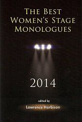 """The Best Women's Stage Monologues 2014, featuring a monologue from """"The Sins of Rebethany Chastain"""" by Daniel Guyton"""