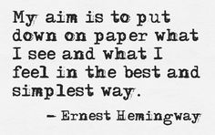 My aim is to put down on paper what I see... #quotes #authors #writers