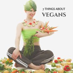 There are 7 things about vegans that you need to know before adopting the vegan dietary plan, First and foremost, you need to understand what vegan diet plan is. Vegan diet plan is a vegetarian diet plan that shuns any form of animal or animal product consumption, from meat, fish, egg, dairy products, sausages or any animal derived product of food ingredient. Anyone who avoids these is called a vegan. Therefore, vegan is an entirely plant-based diet plan; vegans do avoid foods processed…