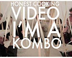 I'm A KOMBO - Food hanging from the ceiling, and rubber gloves instead of forks