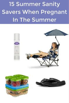 15 Summer Sanity Savers When Pregnant in the Summer