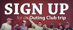 Sign Up for an Outing Club Trip Get Outdoors, How Are You Feeling, Club, Signs, Feelings, Shop Signs, Sign, Dishes