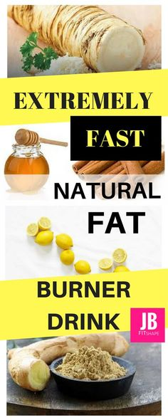 Extremely Fast Natural Fat Burner Drink Fat Burner Drink | Lose Weight Faster https://jbfitshape.wordpress.com/2017/06/21/extremely-fast-natural-fat-burner-drink/