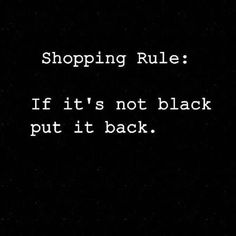 Time To Pull Out The Velour Jogging Suit. Black Friday Warm Up Black Things black color quotes Goth Quotes, Me Quotes, Funny Quotes, Rebel Quotes, Funny Humor, Black Quotes, Quotes About Black, Black Color Quotes, Black Memes
