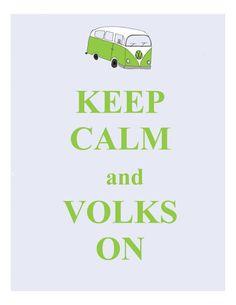 Keep Calm and Volks On 5X7 illustration door NatSmithIllustration, $10.00