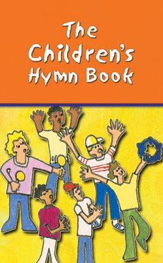 The Children's Hymn Book - Words | - Kevin Mayhew