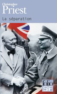 La séparation -- Christopher Priest ; traduit de l'anglais par Michelle Charrier -- http://www.gallimard.fr/Catalogue/GALLIMARD/Folio/Folio-SF/La-separation