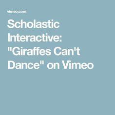 "Scholastic Interactive: ""Giraffes Can't Dance"" on Vimeo"
