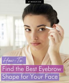 Eyebrows can change the look of your entire face, so it's important that they suit you. Follow this guide to see how to find out if your eyebrows are right for your face shape.