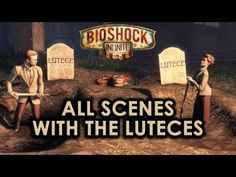 BioShock Infinite: All scenes with the Luteces - YouTube