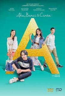 Download film A: Aku, Benci & Cinta (2017) BluRay Ganool Gratis
