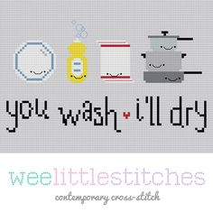 You Wash, I'll Dry Cross-Stitch Pattern By Wee Little Stitches (KitchyDigitals)